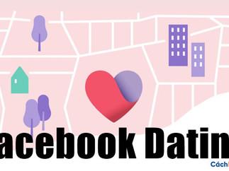 Tính năng hẹn hò trên Facebook hiện có sẵn trên ứng dụng của bạn
