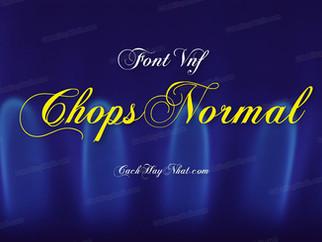 Download font VNF Chops Normal Việt hóa - Font Script đẹp