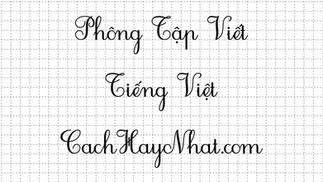 Tải Bộ Font Chữ Tập Viết Tiểu Học - Font HP0001 2.0