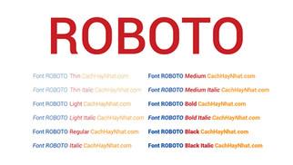 Tải Bộ Font Roboto Việt Hóa - Bộ Phông Chữ Được Phát Triển Bởi Google