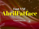 Download font VNF Abril Fatface Việt hóa đẹp