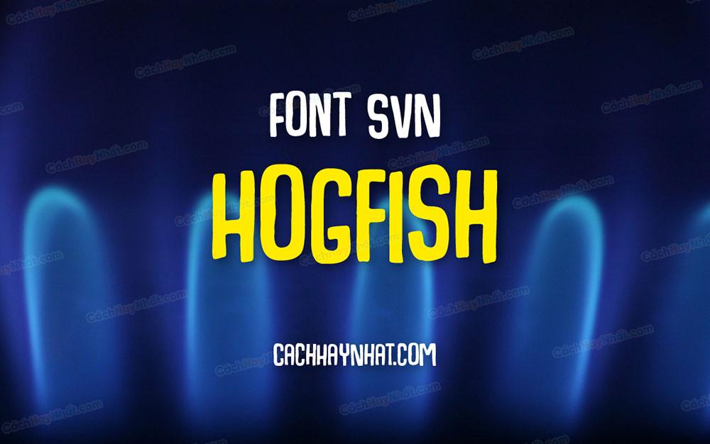 ảnh bìa mô tả font SVN Hogfish Việt hóa