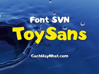 Download font SVN ToySans Việt hóa