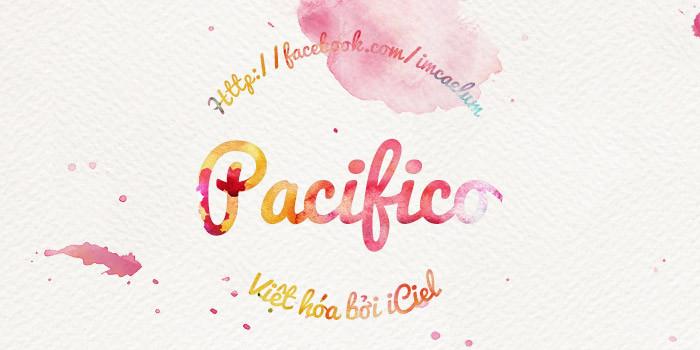 Font iCiel Pacifico Việt Hóa