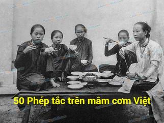 50 Phép Tắc Trên Mâm Cơm Người Việt Nam - Luật Ăn Cơm