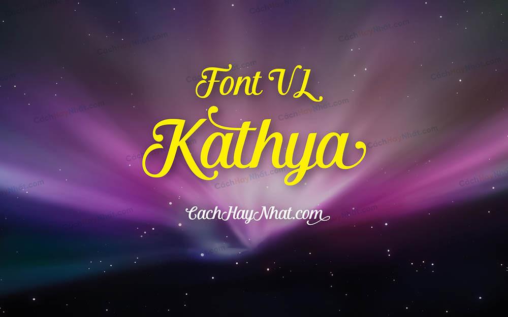 Font VL Kathya Việt Hóa