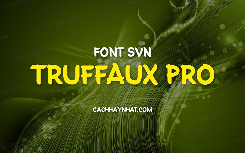 ảnh bìa font SVN Truffaux Pro Việt hóa