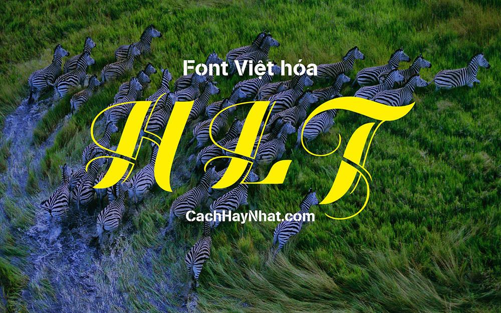Bộ Font HLT Full Việt Hóa