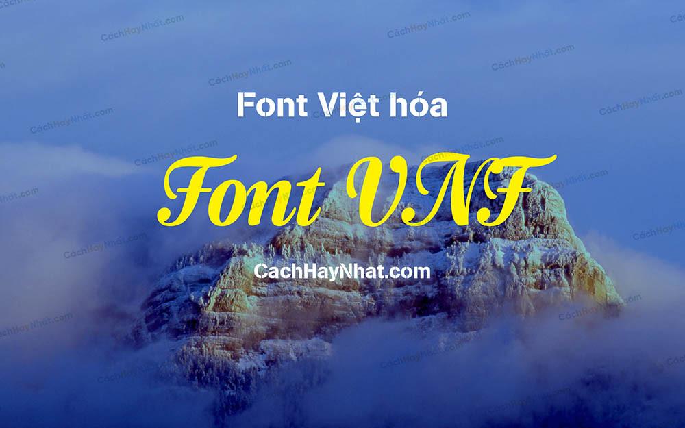 Font VNF Full Việt Hóa Đẹp