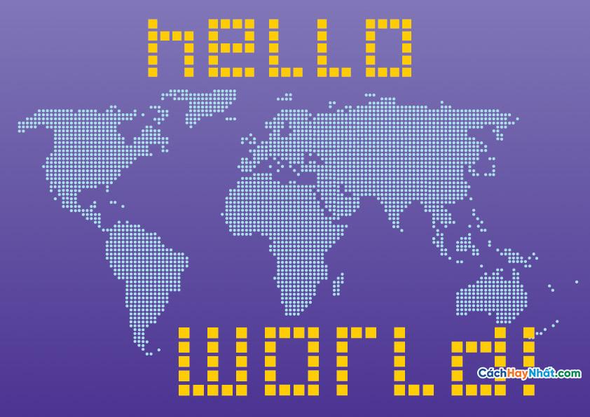 Bản Đồ Thế Giới Hello World
