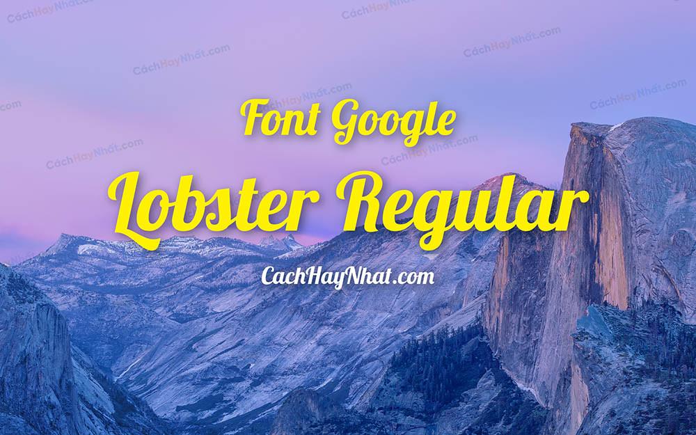 Font Lobster Regular - Font Google Việt Hóa