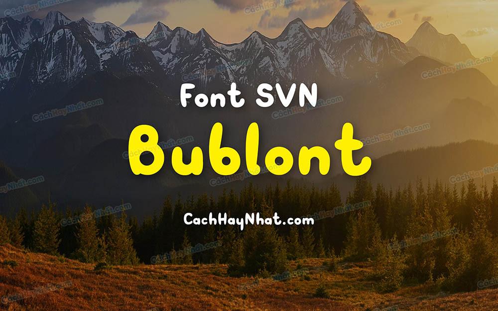 Font SVN-Bublont Việt Hóa