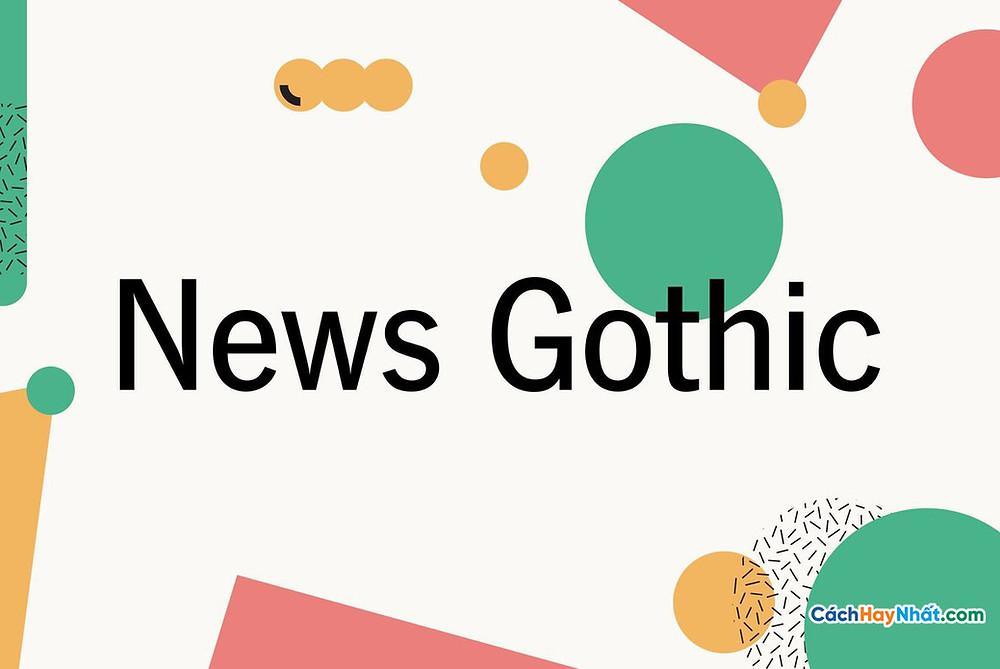 Download Font Chữ URW News Gothic Free Tuyệt Đẹp Dùng Cho Thiết Kế