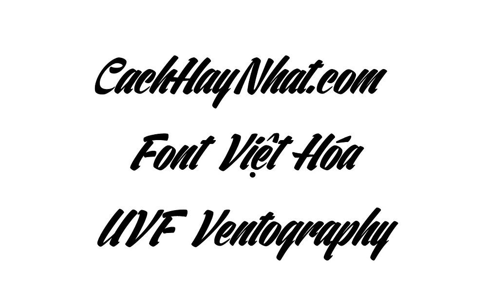 Font Chữ UVF Ventography Việt Hóa