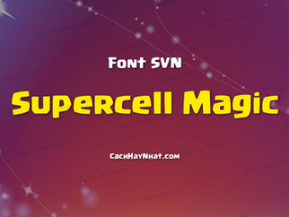 Download font SVN Supercell Magic Việt hóa