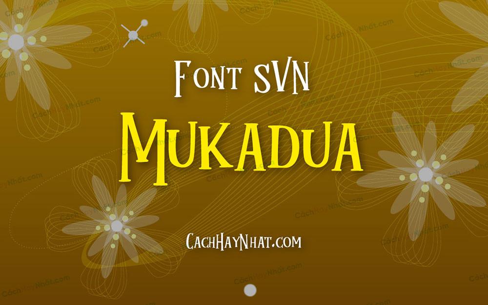 ảnh bìa font SVN Mukadua Việt hóa