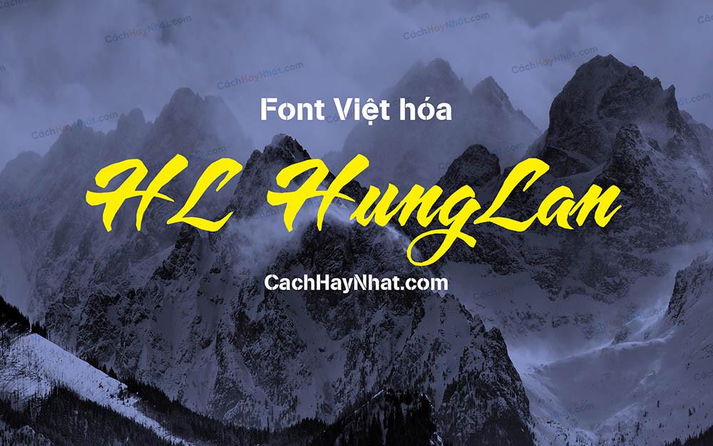 Bộ Font HL Hùng Lân Full Việt Hóa