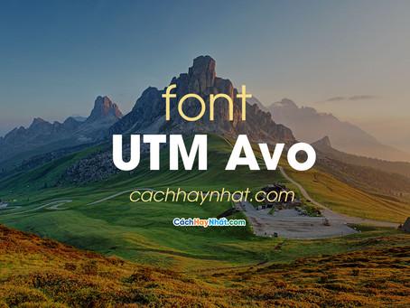 Download Font UTM Avo Việt Hóa Tuyệt Đẹp