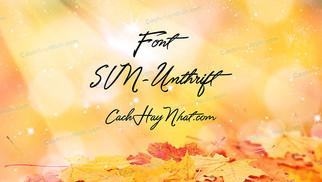 Download Font SVN-Unthrift - Font Viết Tay - Font Chữ Ký
