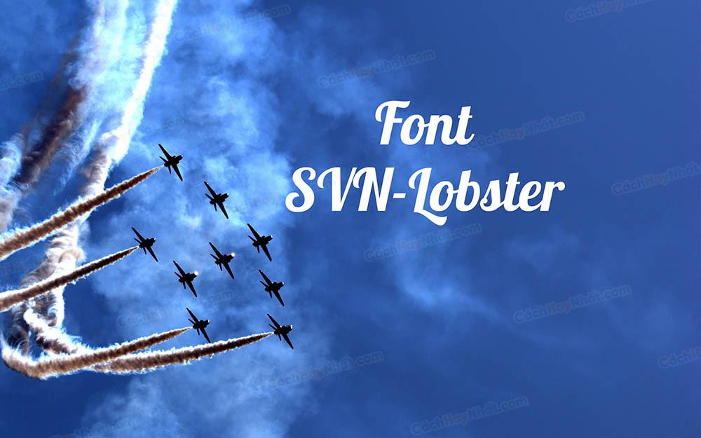 Font SVN-Lobster Việt Hóa