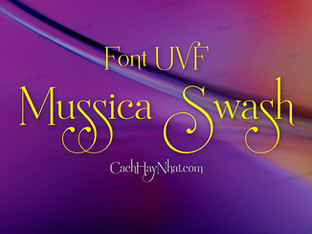 Download Font UVF Mussica Swash Việt Hóa - Font Script Đẹp