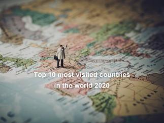 10 Quốc Gia Được Ghé Thăm Nhiều Nhất Trên Thế Giới 2020