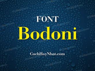 Download bộ 14 font Bodoni Việt hóa .Vn Vnf Sfu