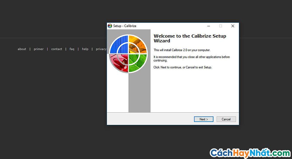 """- Cài đặt phần mềm calibrize đã tải về rồi ấn """"next"""""""