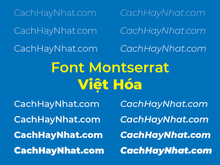 Download Font Montserrat Full Family Việt Hóa Free