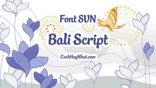 Download Font SVN-Bali Script Việt Hóa