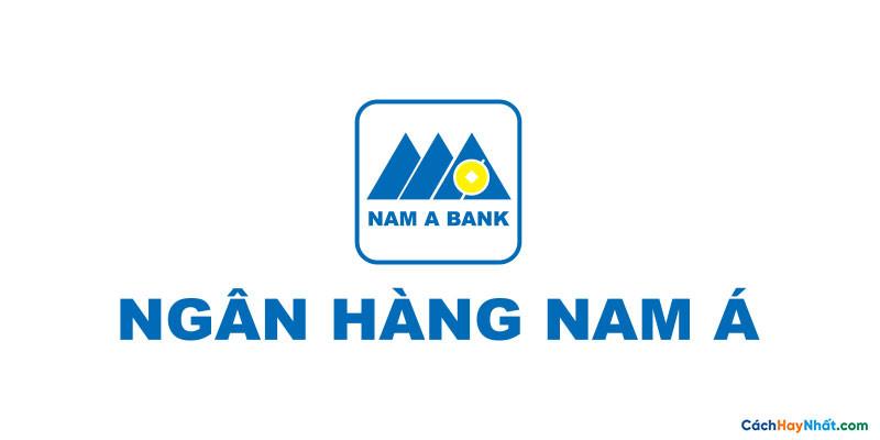 Ngân hàng Thương mại Cổ phần Nam Á - NAM A BANK