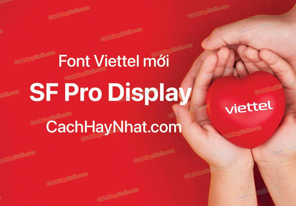Font SF Pro Display Việt Hóa - Font Viettel Mới 2021