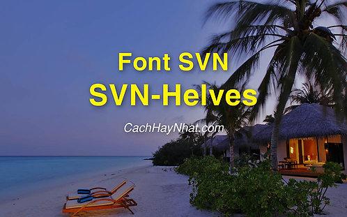 Download Bộ Font SVN-Helves Regular Italic Bold Việt Hóa