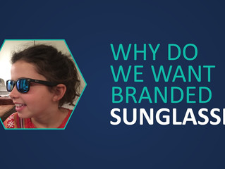 Why do we want branded sunglasses?