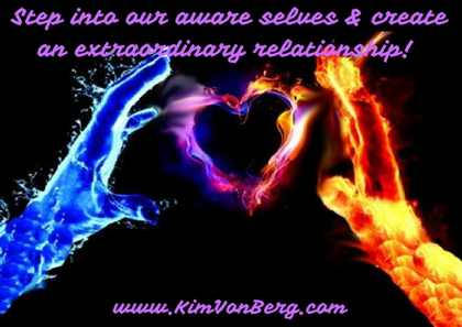 How Do I Step into My Whole Aware Self to Create an Extraordinary Relationship?