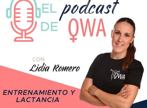 EL PODCAST DE OWA: ¿LACTANCIA Y DEPORTE? ¿LACTANCIA Y ENTRENAMIENTO?. Episodio 5