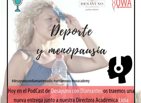OWA en el Podcast de DESAYUNO CON DIAMANTES: Deporte y Menopausia
