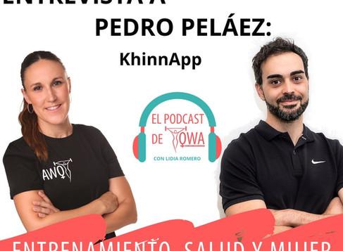EL PODCAST DE OWA: Entrevista a Pedro Peláez. Episodio 4