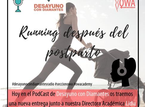 OWA en el Podcast de DESAYUNO CON DIAMANTES: Running tras el parto
