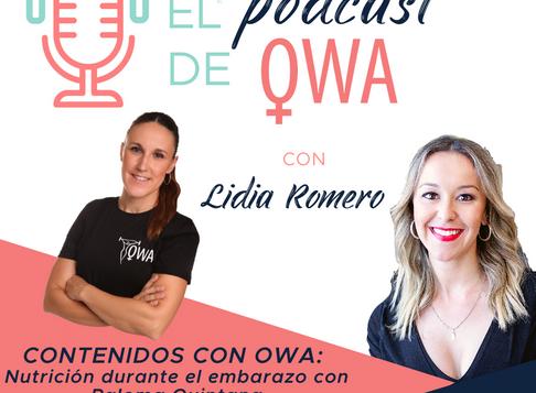 EL PODCAST DE OWA: Nutrición durante el embarazo con Paloma Quintana. Episodio 15
