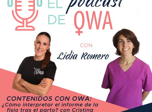EL PODCAST DE OWA: ¿Cómo interpretar el informe de una fisio tras el parto? con Cristina Benjumea.