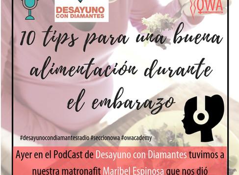 OWA en el Podcast de DESAYUNO CON DIAMANTES: 10 tips para una buena alimentación durante el embarazo