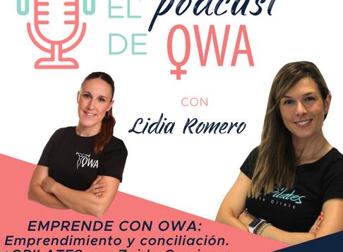 EL PODCAST DE OWA: Entrevista a Zaida Caminero. Episodio 10