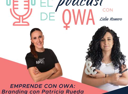 EL PODCAST DE OWA: Entrevista a Patricia Rueda Sáez. Episodio 7