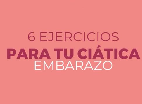 6 Ejercicios para tu ciática durante el embarazo