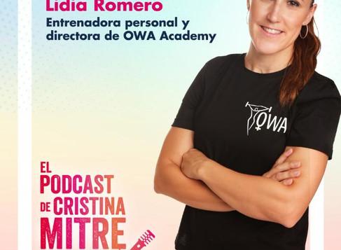 LIDIA ROMERO EN EL PODCAST DE CRISTINA MITRE