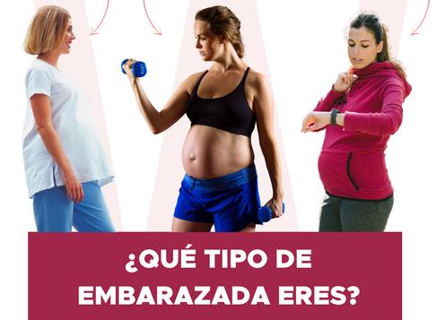 ¿Qué tipo de embarazada eres?