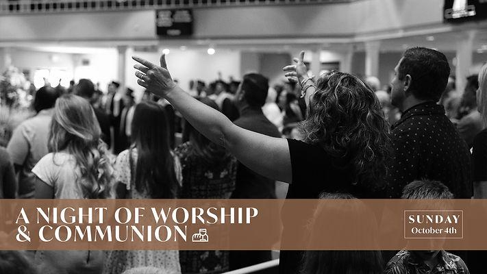 A Night of Worship & Communion Graphic (