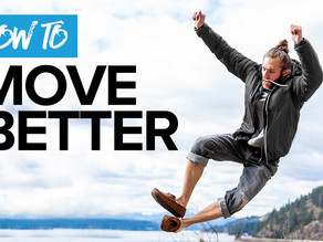 How to Move Better