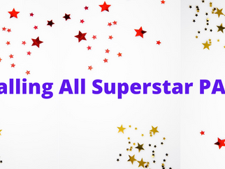 Calling All Superstar PAs